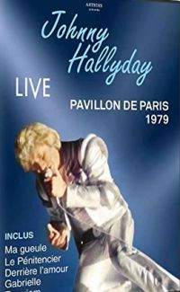 Cover Johnny Hallyday - Live - Pavillon de Paris 1979 [DVD]